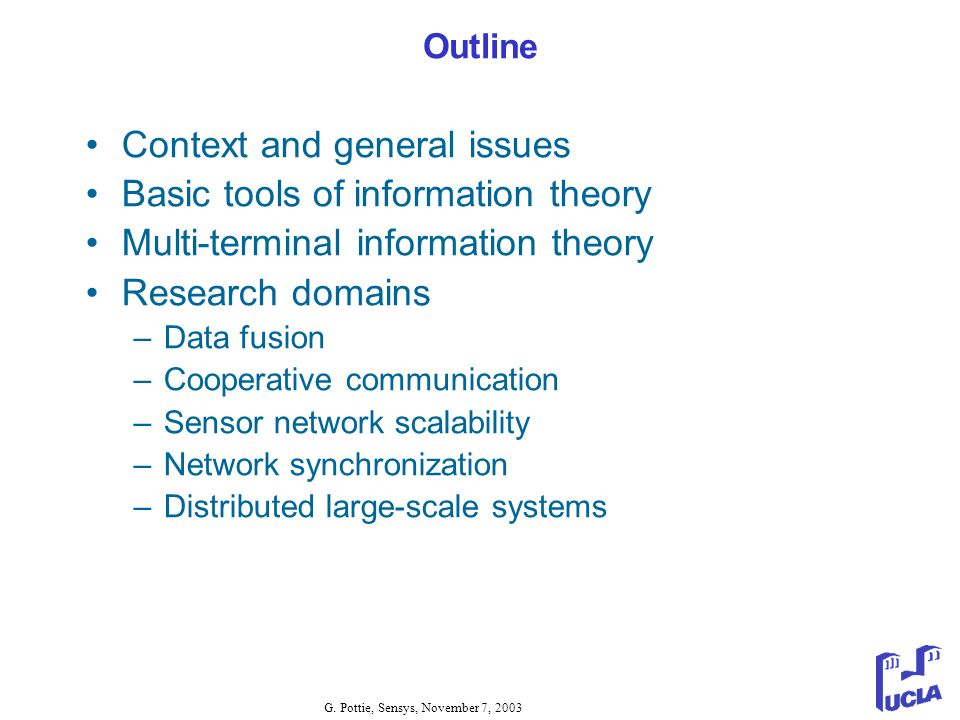 Context and general issues Basic tools of information theory