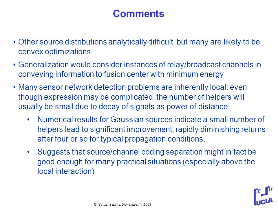 Comments Other source distributions analytically difficult, but many are likely to be convex optimizations.