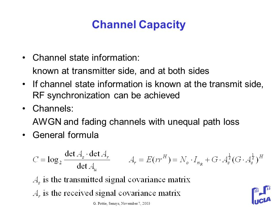 Channel Capacity Channel state information: