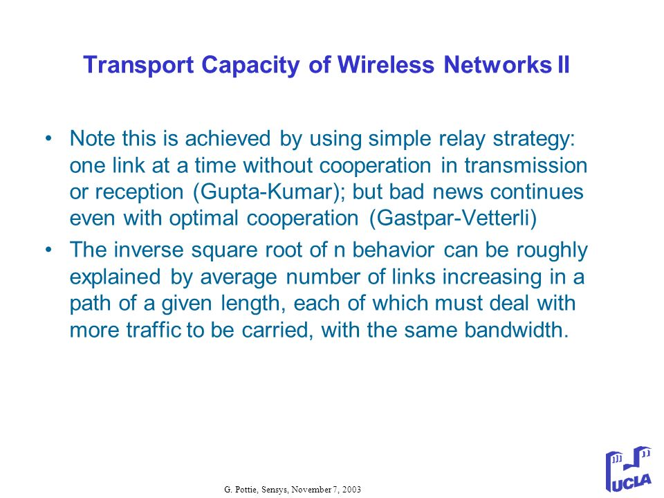 Transport Capacity of Wireless Networks II