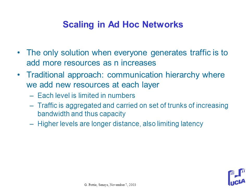 Scaling in Ad Hoc Networks