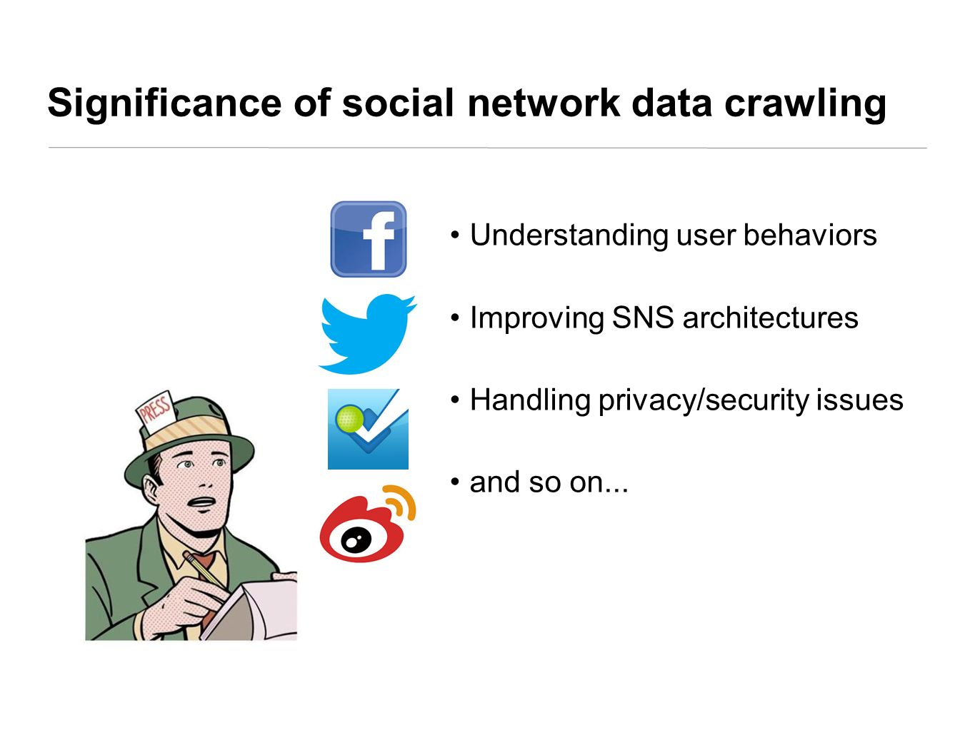 Significance of social network data crawling
