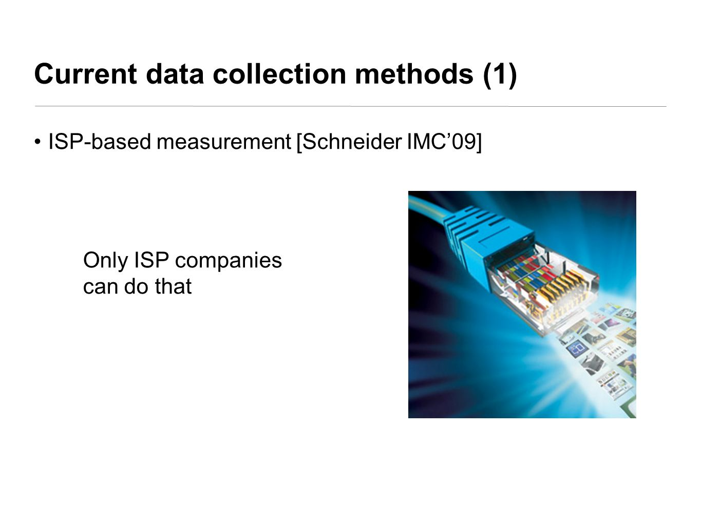 Current data collection methods (1)