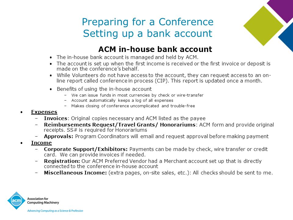 Preparing for a Conference Setting up a bank account