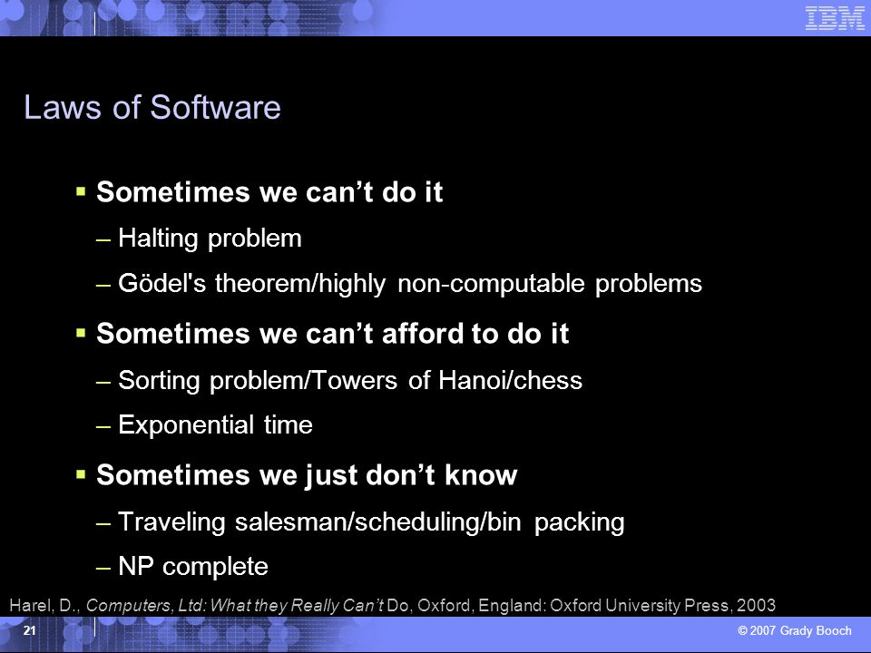 Laws of Software Sometimes we can't do it