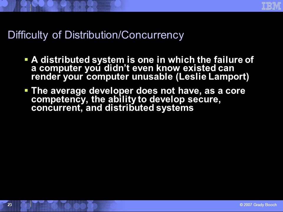 Difficulty of Distribution/Concurrency