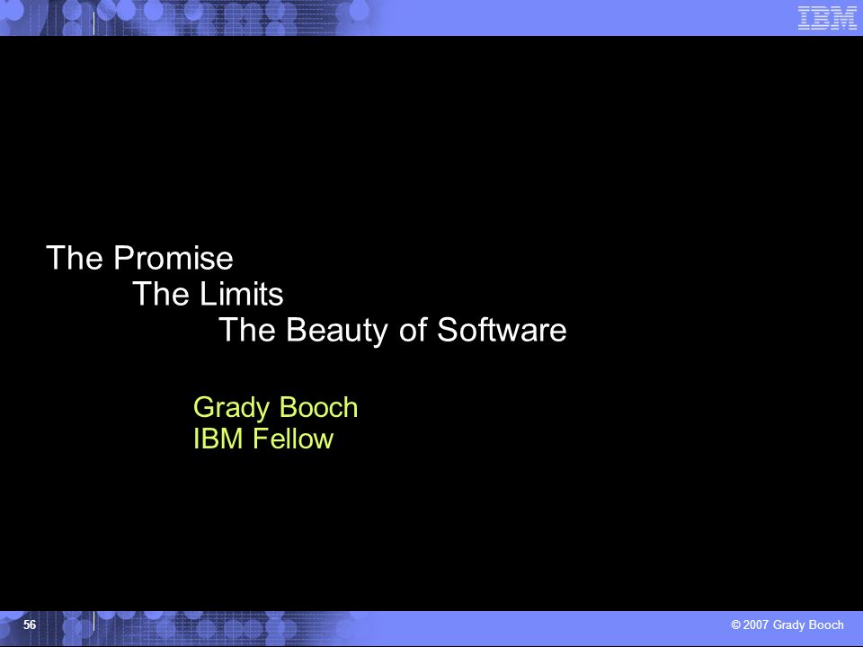 The Promise The Limits The Beauty of Software