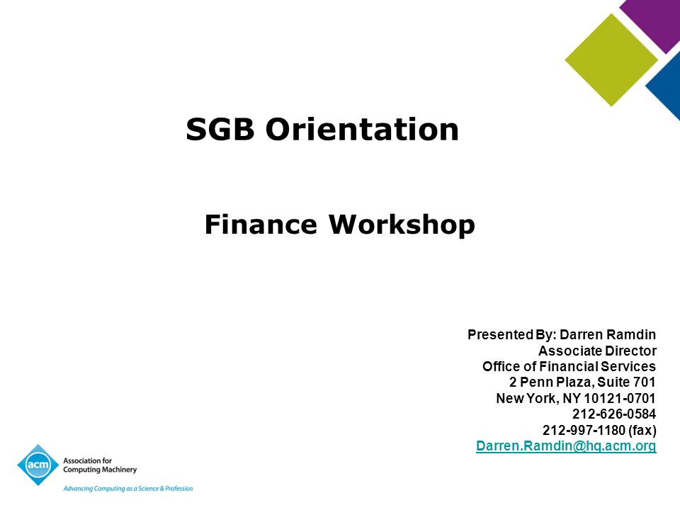 SGB Orientation Finance Workshop Presented By: Darren Ramdin