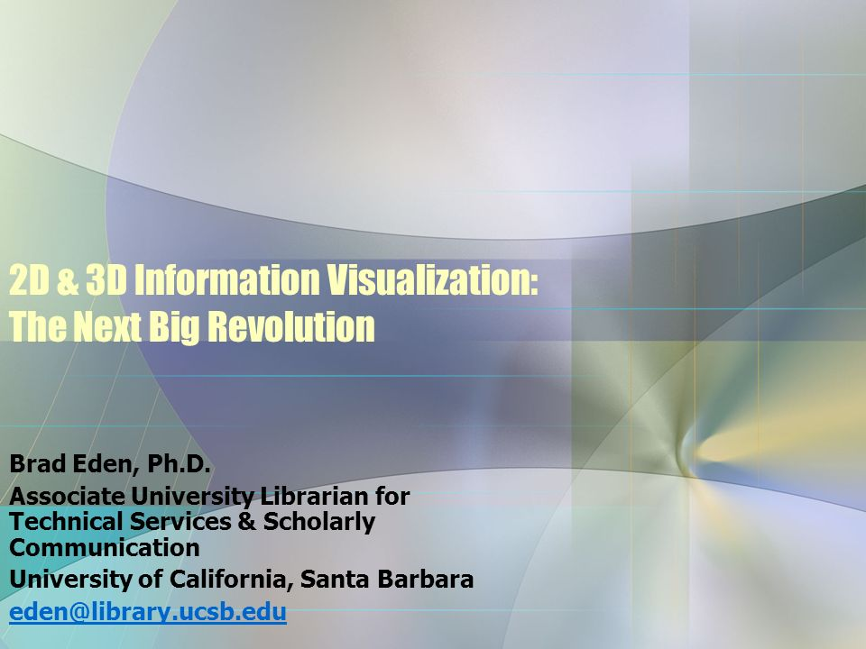 2D & 3D Information Visualization: The Next Big Revolution