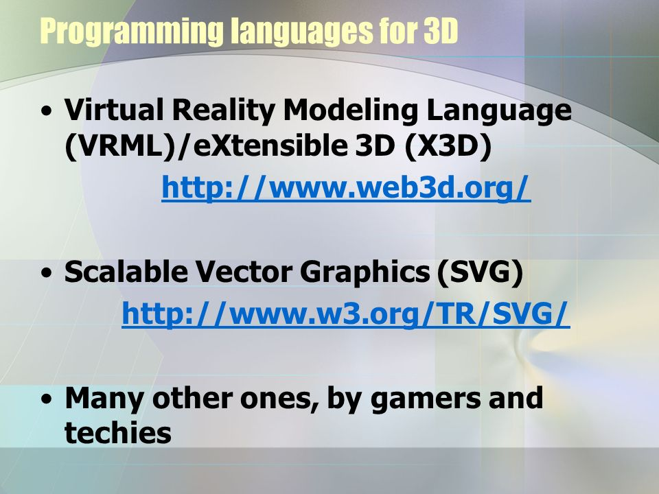 Programming languages for 3D