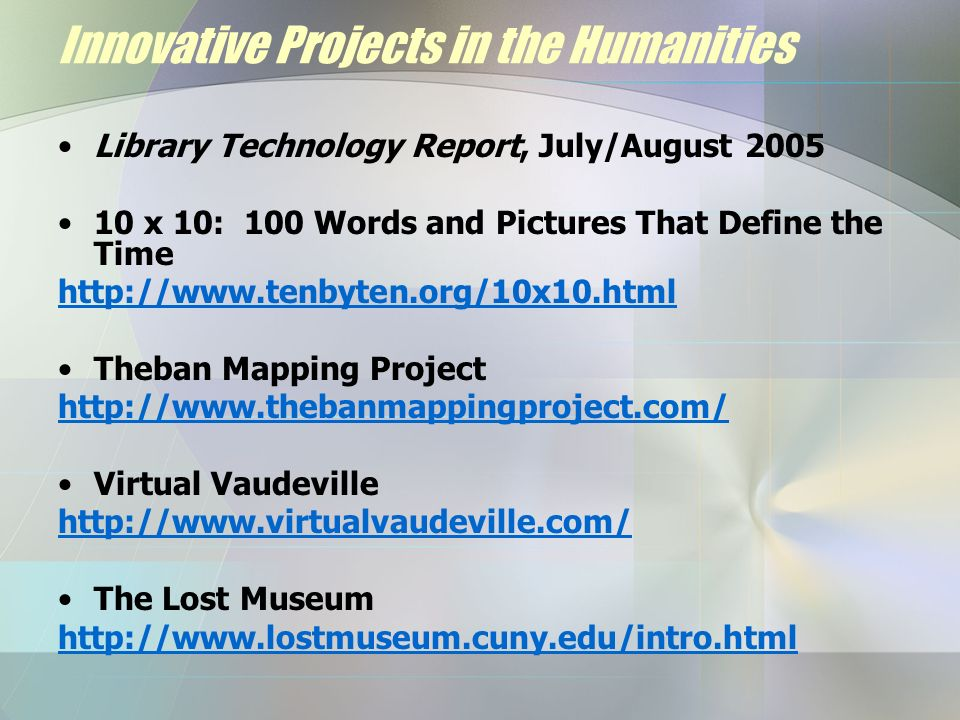 Innovative Projects in the Humanities