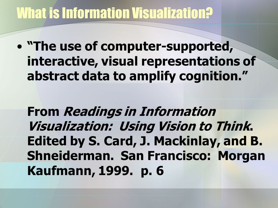 What is Information Visualization