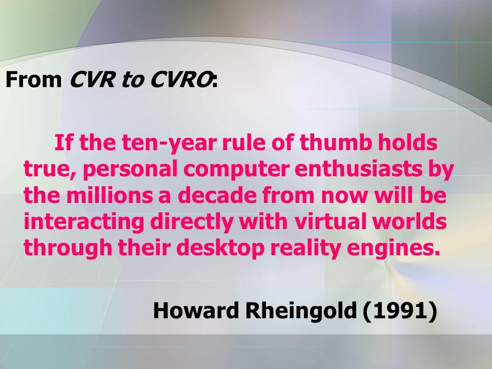 From CVR to CVRO: