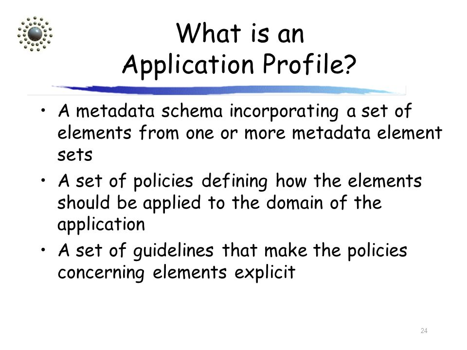 What is an Application Profile
