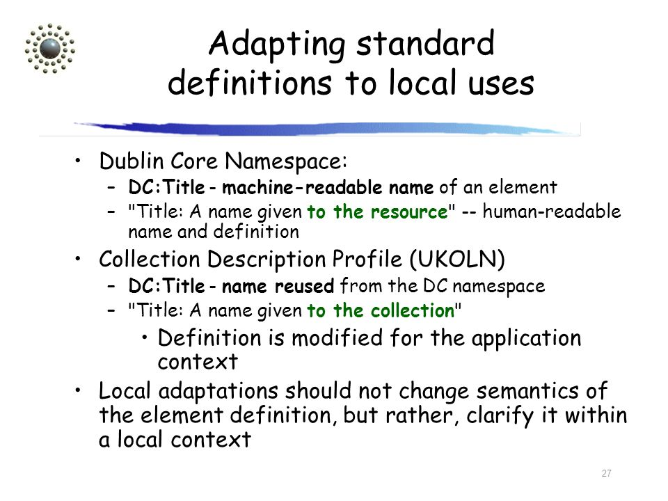 Adapting standard definitions to local uses