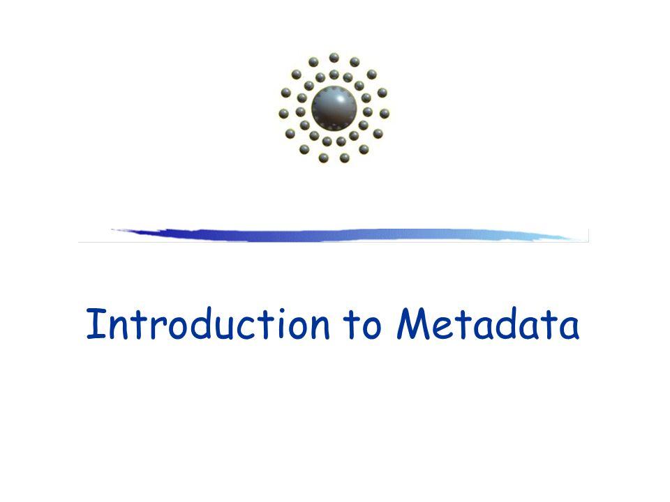 Introduction to Metadata
