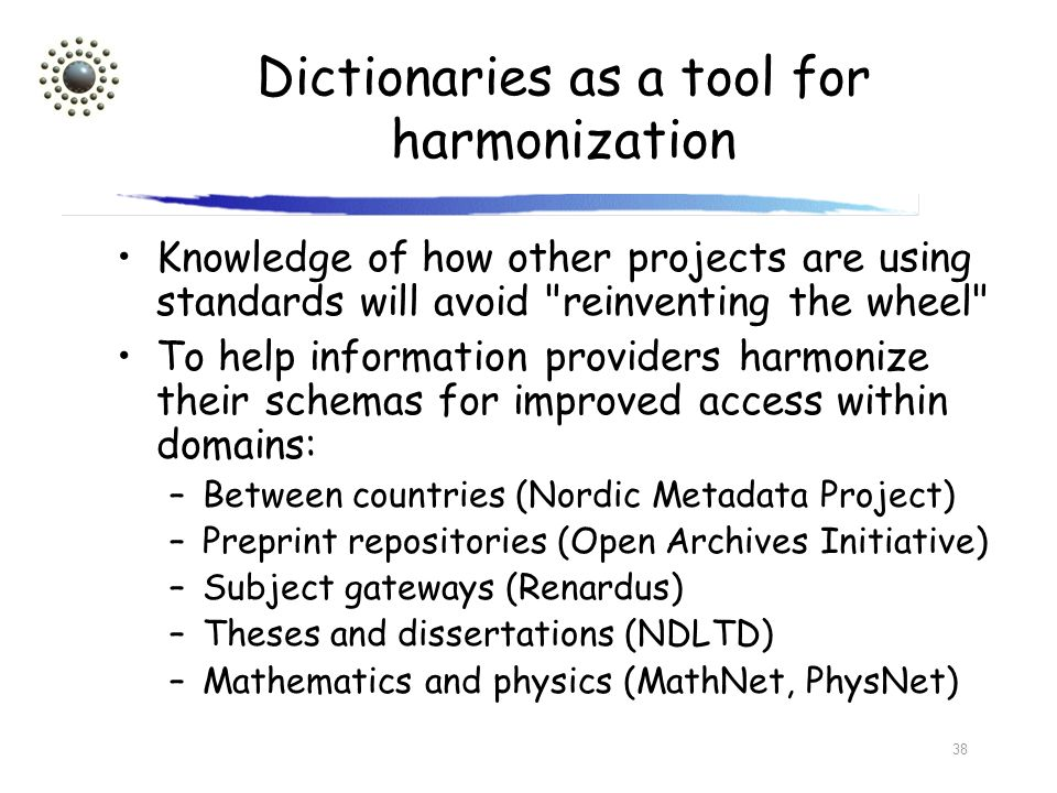 Dictionaries as a tool for harmonization