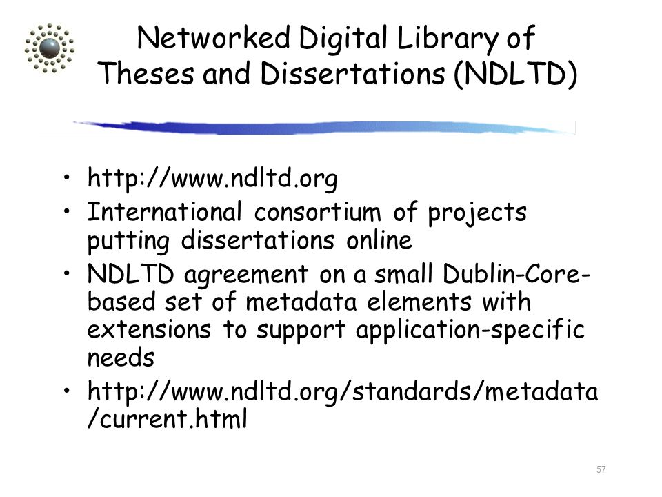 Networked Digital Library of Theses and Dissertations (NDLTD)