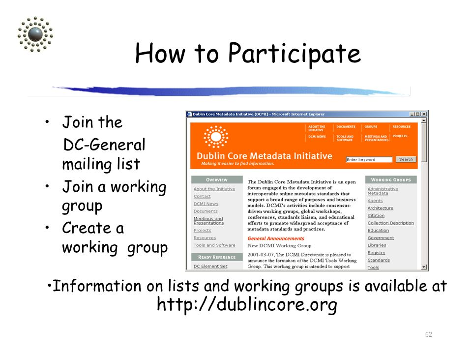 How to Participate Join the DC-General mailing list
