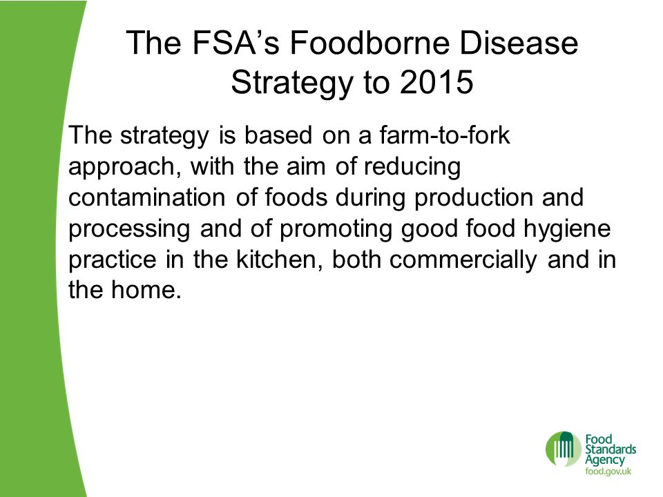 The FSA's Foodborne Disease Strategy to 2015