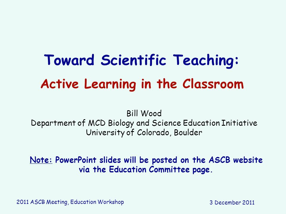 Toward Scientific Teaching: Active Learning in the Classroom