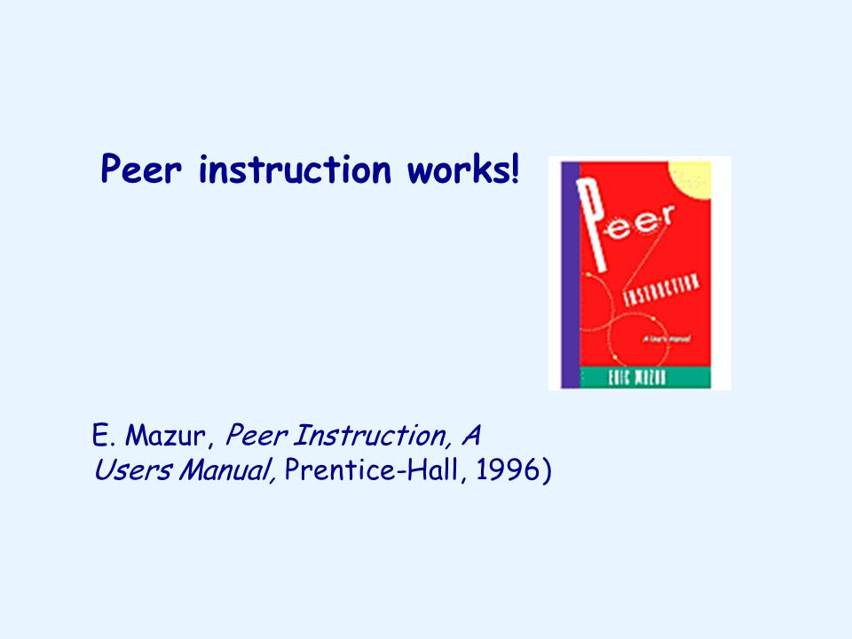 Peer instruction works!