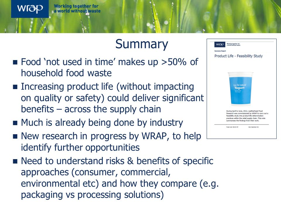 Summary Food 'not used in time' makes up >50% of household food waste.