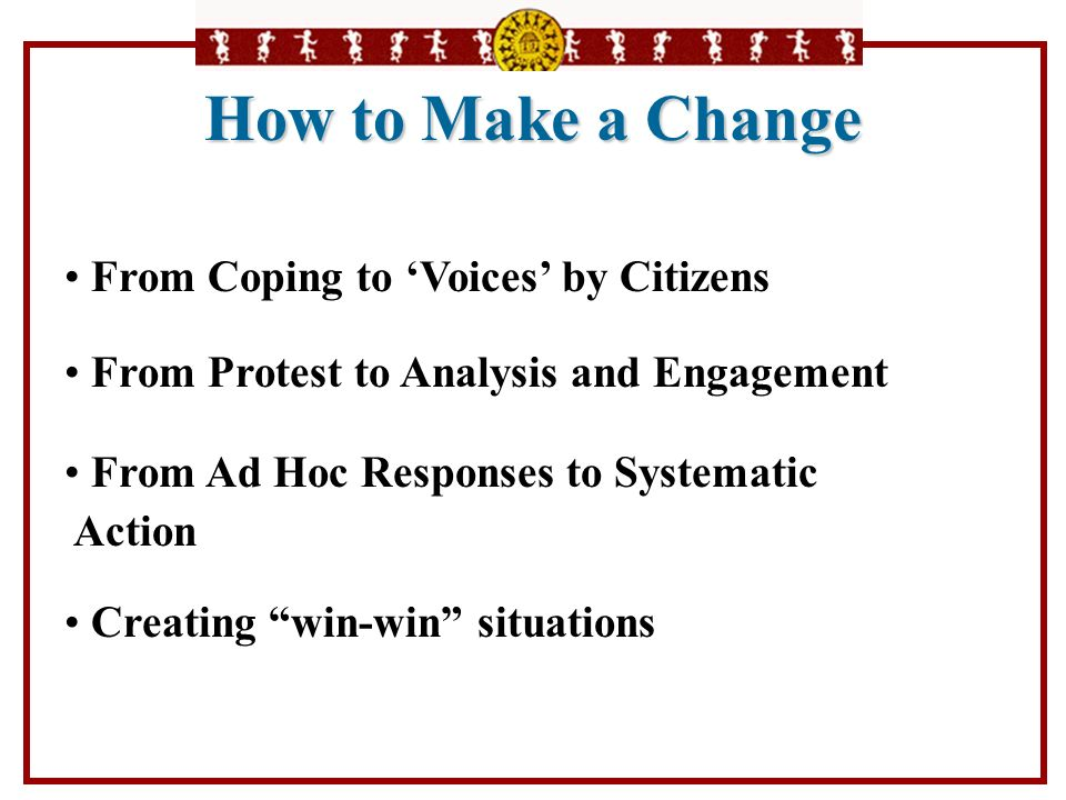 How to Make a Change From Coping to 'Voices' by Citizens