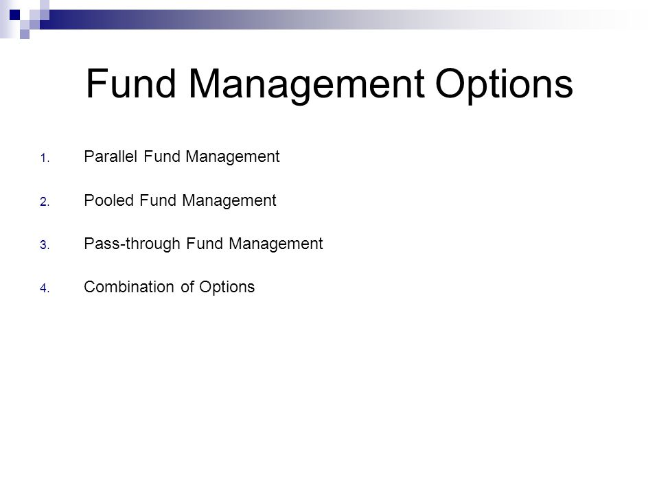 Fund Management Options