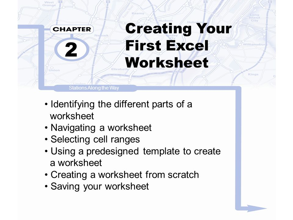 2 Creating Your First Excel Worksheet