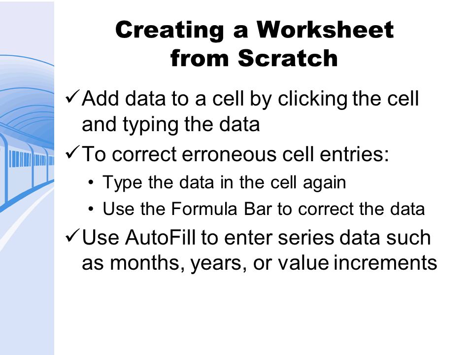 Creating a Worksheet from Scratch