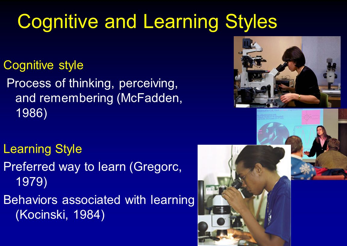 Cognitive and Learning Styles