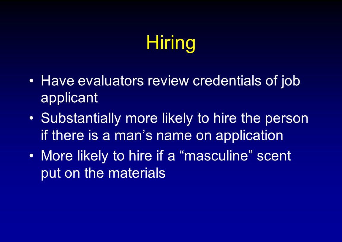 Hiring Have evaluators review credentials of job applicant
