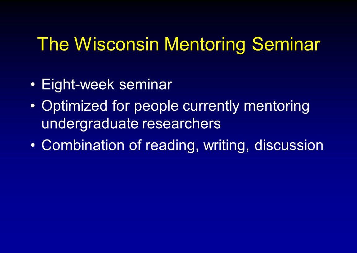 The Wisconsin Mentoring Seminar
