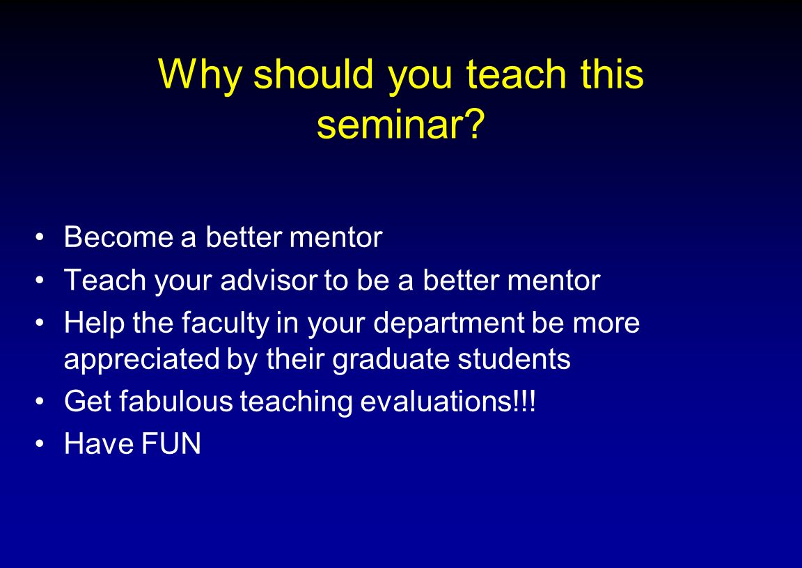 Why should you teach this seminar