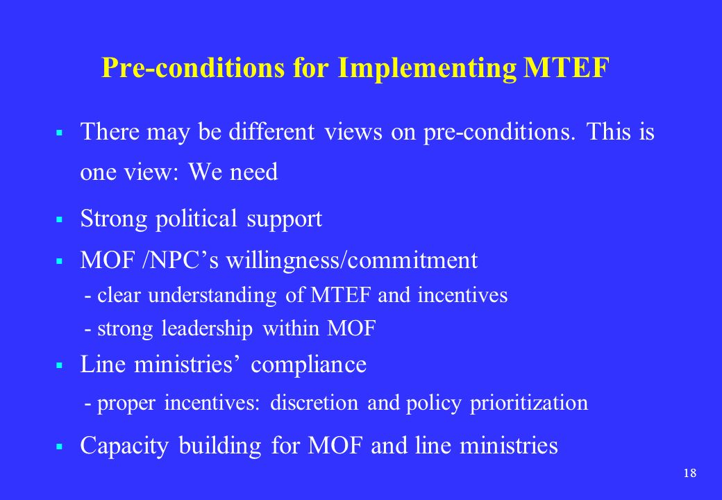 Pre-conditions for Implementing MTEF