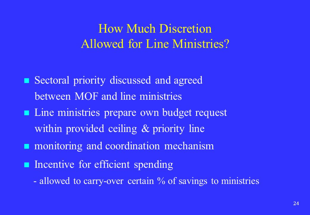 How Much Discretion Allowed for Line Ministries
