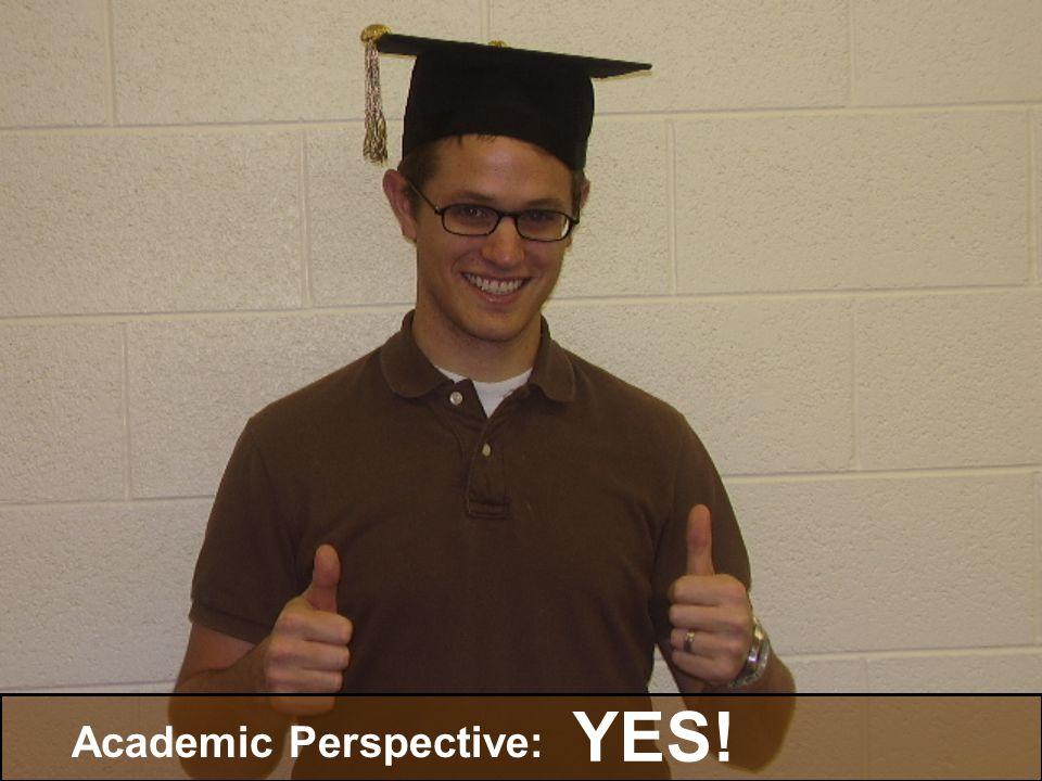 Academic Perspective: