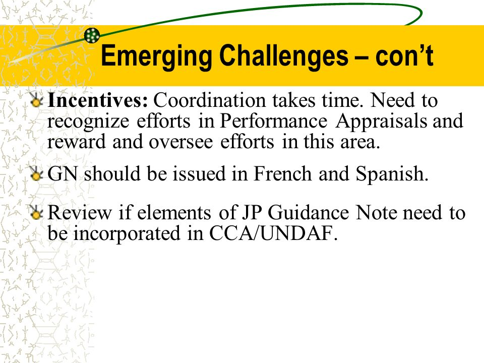 Emerging Challenges – con't