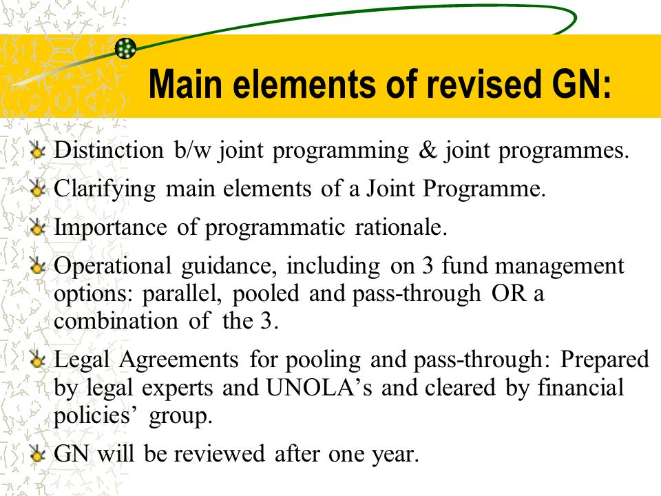 Main elements of revised GN: