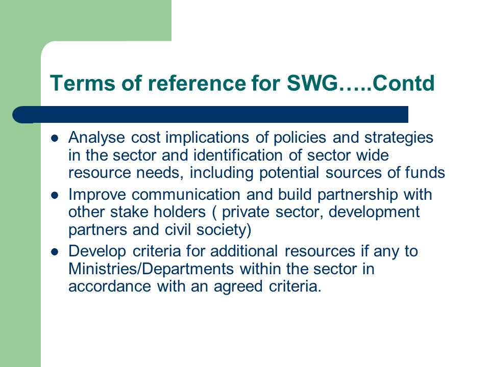 Terms of reference for SWG…..Contd