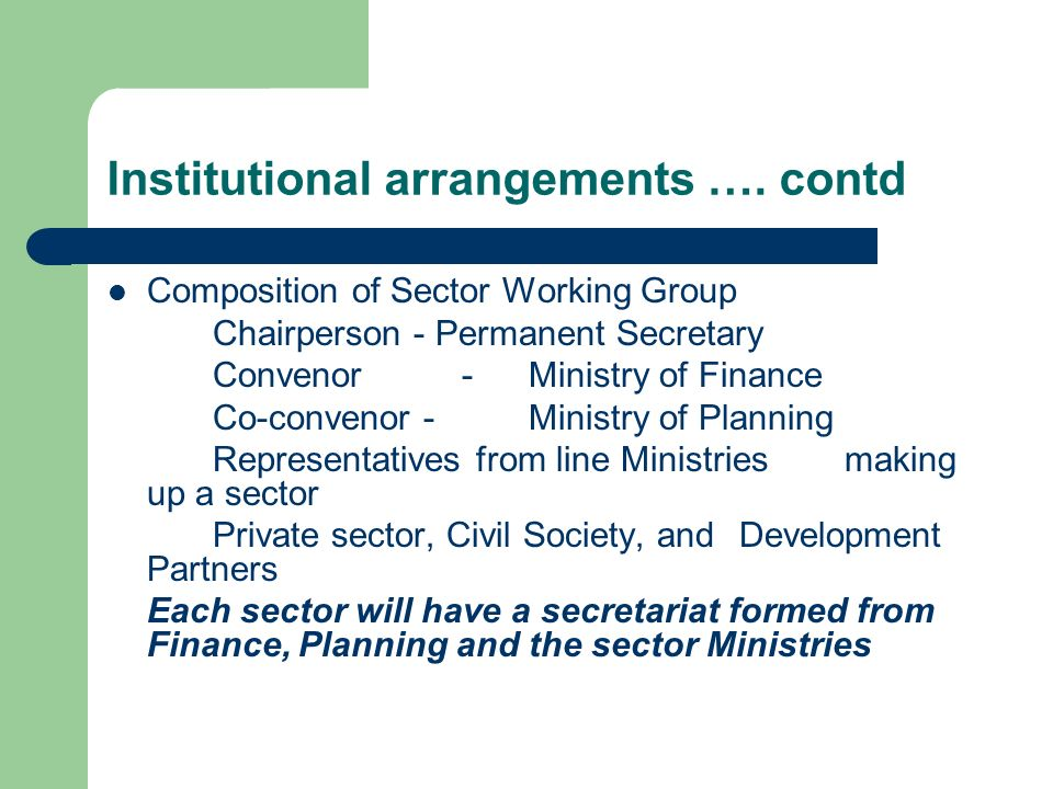 Institutional arrangements …. contd