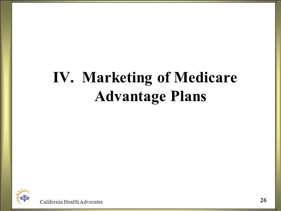 IV. Marketing of Medicare Advantage Plans