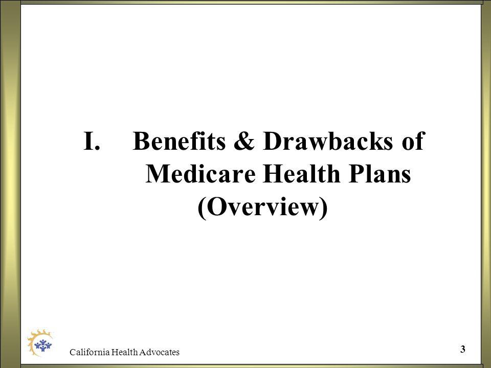 I. Benefits & Drawbacks of Medicare Health Plans (Overview)