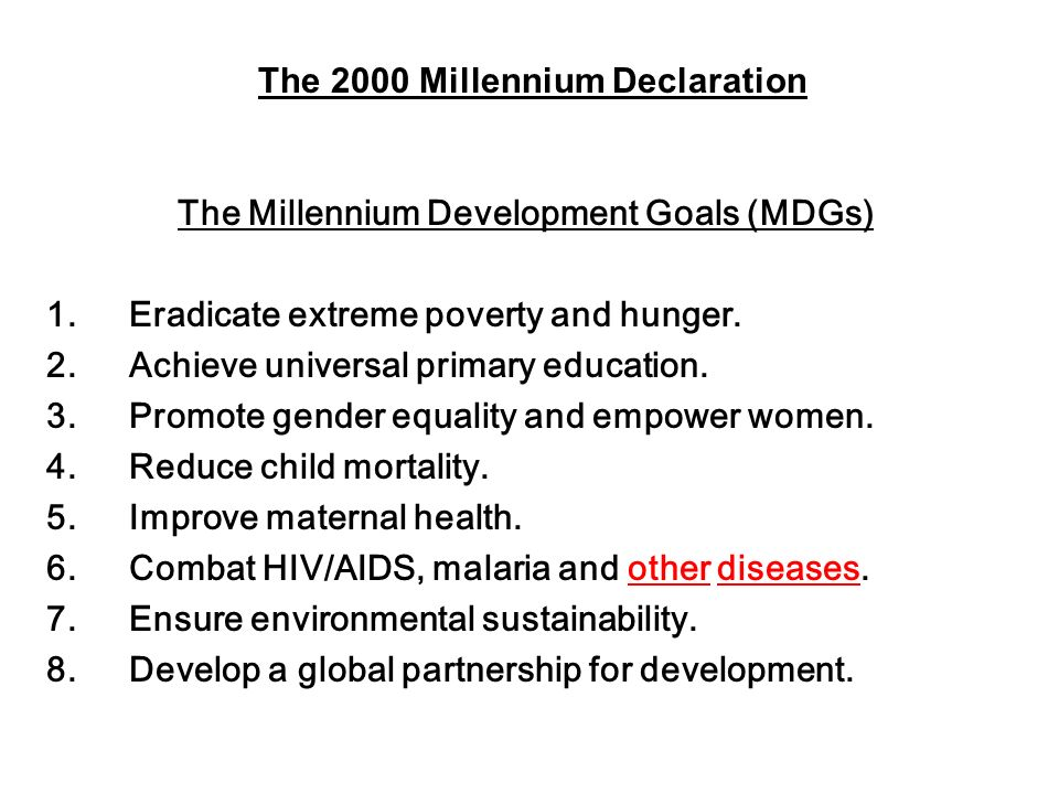 The Millennium Development Goals (MDGs)