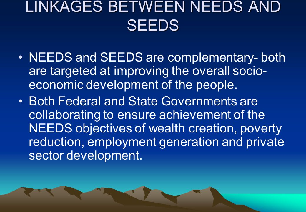 LINKAGES BETWEEN NEEDS AND SEEDS