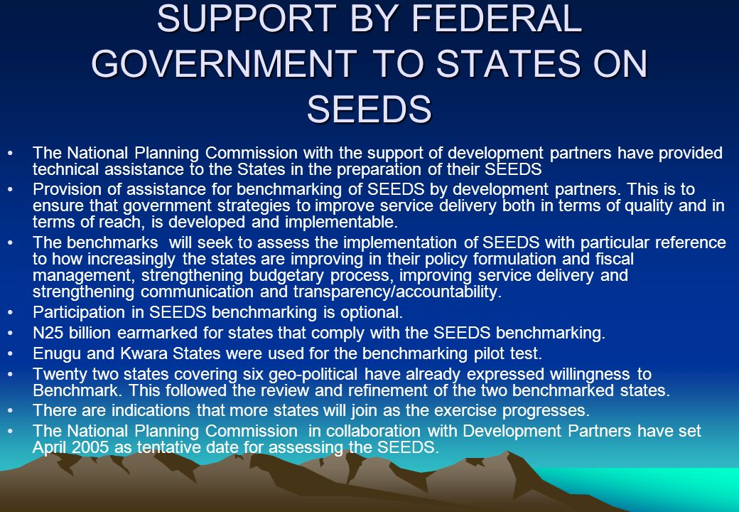 SUPPORT BY FEDERAL GOVERNMENT TO STATES ON SEEDS