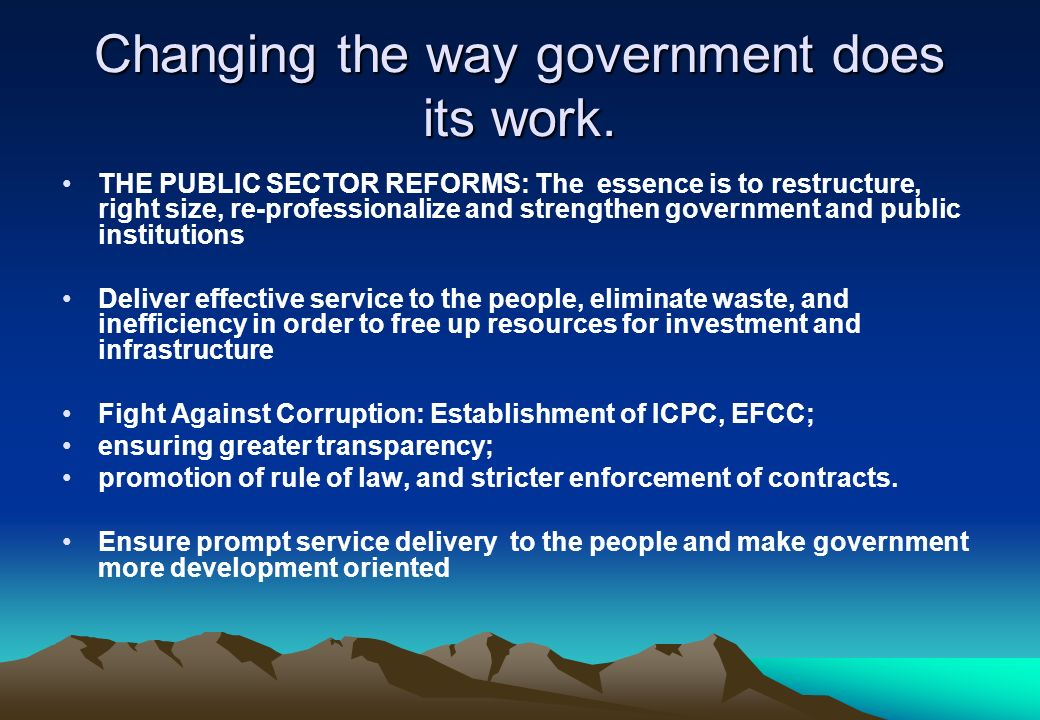 Changing the way government does its work.