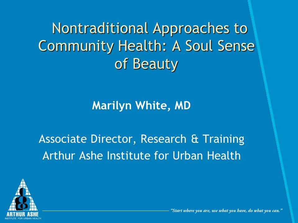 Nontraditional Approaches to Community Health: A Soul Sense of Beauty