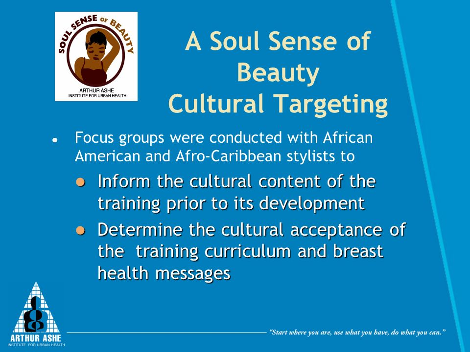 A Soul Sense of Beauty Cultural Targeting